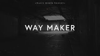 Leeland - Way Maker (Lyrics)