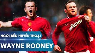 Ngôi đền huyền thoại | Wayne Rooney