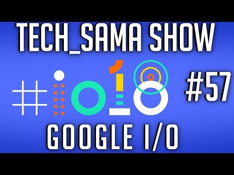 Tech_Sama Show #57 : Google I/O, Space X, GPU Intel en 2019?