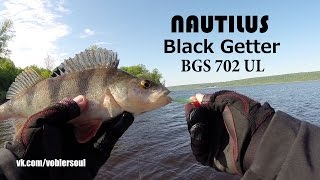 Nautilus Black Getter BGS 702 UL - Ловля на пилькеры. Окунь..