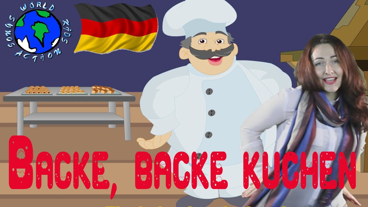 Backe Backe Kuchen Song Backe Backe Kuchen Cook Song In German World Kids