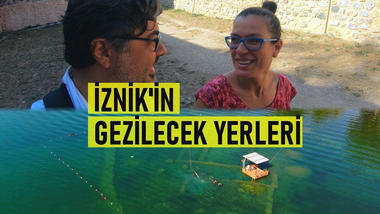 Bursa - İznik'in Gezilecek Yerleri