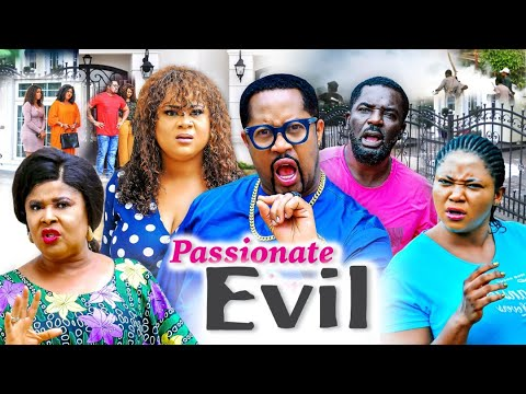 Download PASSIONATE EVIL SEASON 5 (New Trending Movie) 2021 Recommended Nigerian Nollywood Movie 1080p