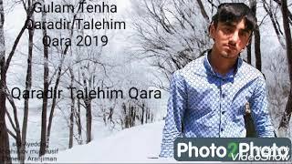 Gulam Tenha Qaradir Taleyim Menim 2019 süper mahni