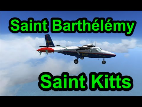 [FSX]Saint Barthélémy(TFFJ)-Saint Kitts(TKPK) en DeHavilland Twin Otter 300 WinAir