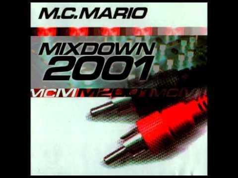 MC Mario – Mixdown 2001
