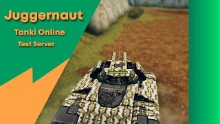 Tanki Online l Juggernaut l Test Server