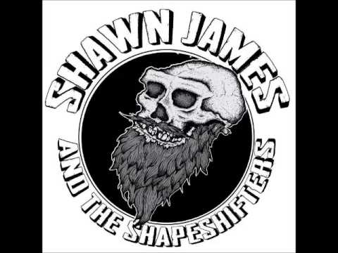 Shawn James & The Shapeshifters - Love Me Or Die (C. W.  Stoneking Cover)