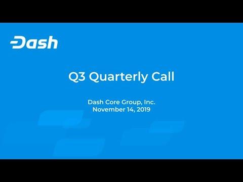 Dash Core Group Q3 2019 Summary Call