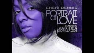 Cheri Dennis ft. Yung Joc - Portrait Of Love