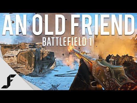 AN OLD FRIEND - Battlefield 1