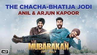 The Chacha Bhatija Jodi | Mubarakan | Anil Kapoor | Arjun Kapoor | Anees Bazmee