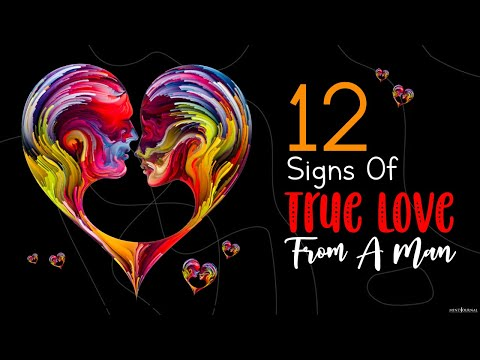 12 Signs Of True Love From A Man