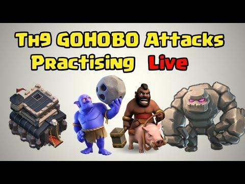 🔥TH9 GOHOBO ATTACKS PRACTISING LIVE🔥
