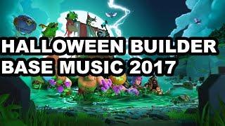 Video NEW CLASH OF CLANS BUILDER BASE HALLOWEEN 2017 OST/ MUSIC! download MP3, 3GP, MP4, WEBM, AVI, FLV April 2018