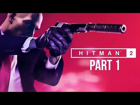 Hitman 2 Early Gameplay Walkthrough Part 1 - RACING DRIVER