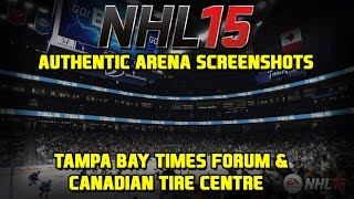 NHL 15 New Authentic Arena Screenshots - Tampa Bay Times Forum and Canadian Tire Centre