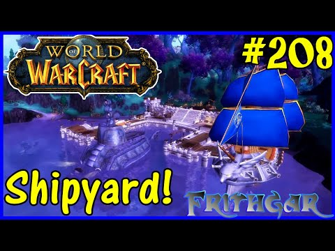 Let's Play World Of Warcraft #208: New Shipyards!