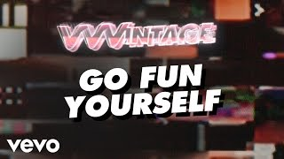 VVVintage - Go Fun Yourself (ft. Justin Bieber, Hanson, Rick Astley, Nirvana, The Offsp...