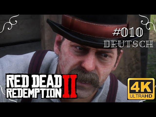 Red Dead Redemption II - #010 - Geldeintreib zum Zeitvertreib [Deutsch, werbefrei, 4k, UHD, PS4Pro]