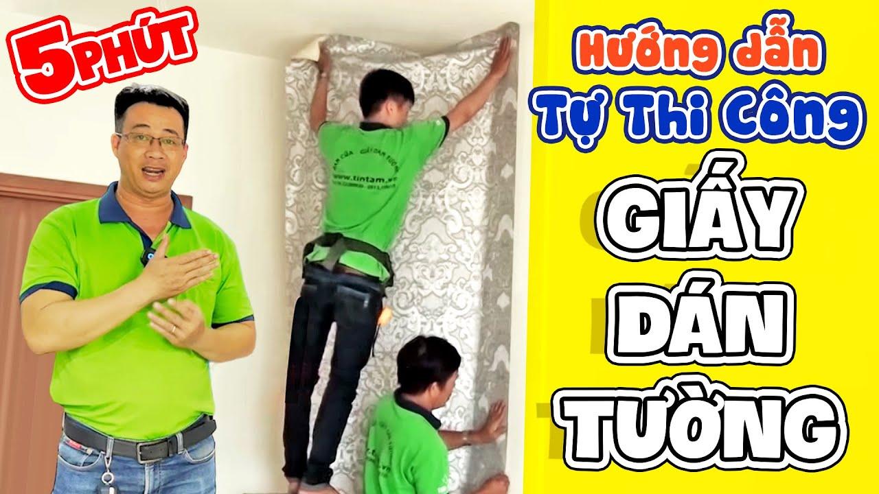 Hướng dẫn cách tự thi công dán Giấy Dán Tường nâng cao – tintam.vn