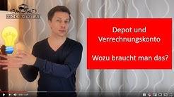 Depot und Verrechnungskonto: Wozu braucht man das?