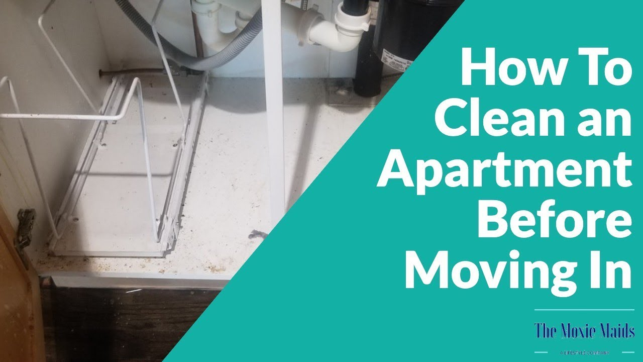 how to clean an apartment before moving in