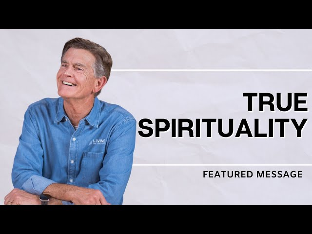 True Spirituality - Chip Ingram