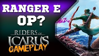 Riders of Icarus (pt-BR) | Ranger é OP????