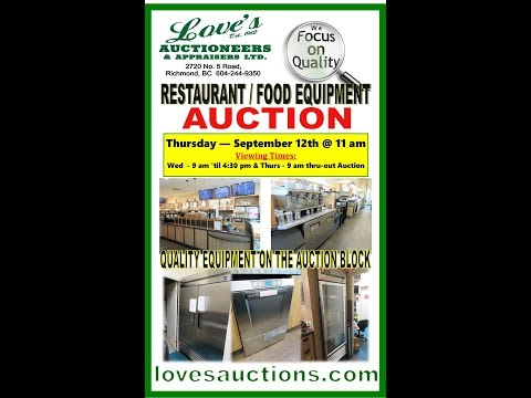 LOVE'S AUCTIONS - RESTAURANT EQUIPMENT AUCTION - SEPT 12th, 2019