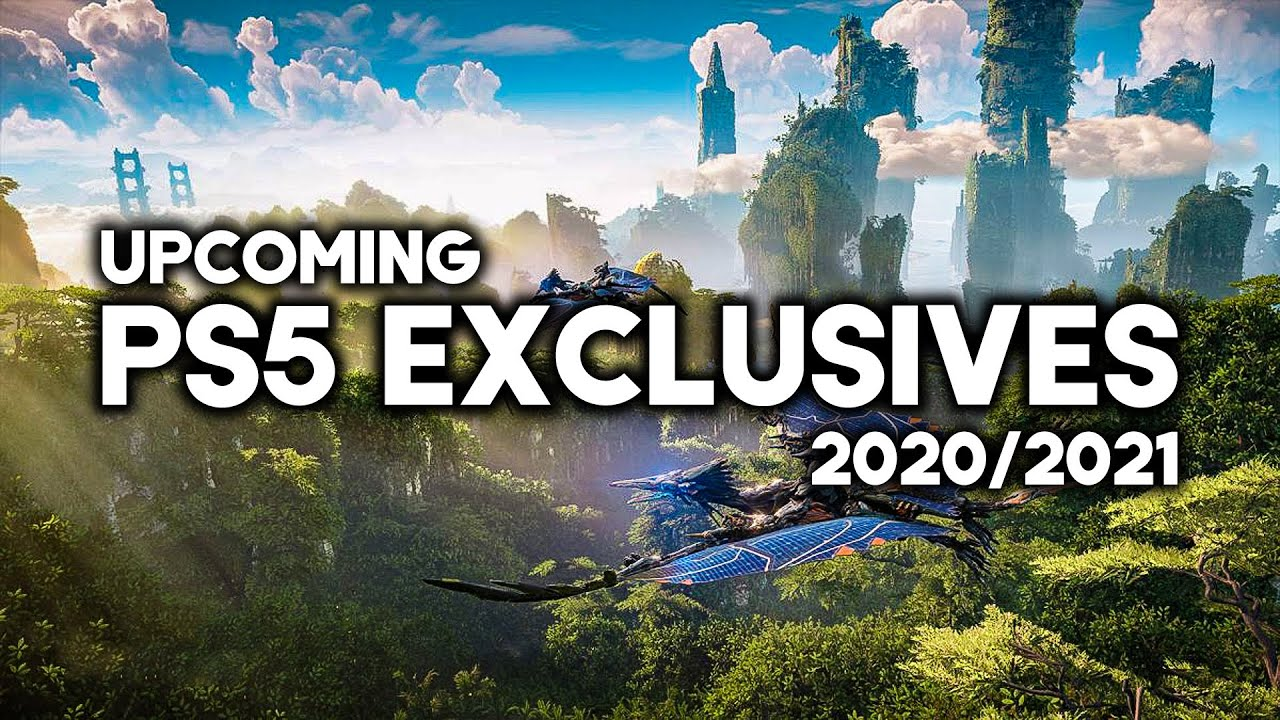 TOP 10 Upcoming PS5 exclusives of 2020 and 2021
