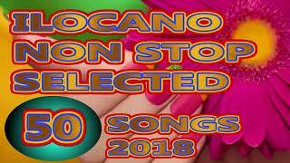 ILOCANO NON STOP 50 SONGS    ILOCANO SONG