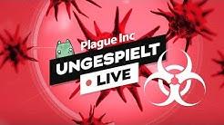 Zum ersten mal Plague Inc. zocken - #ungespielt