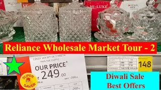 Wholesale Reliance Market Tour - 2 | Diwali Special Best Offers | Vlog | Shopping