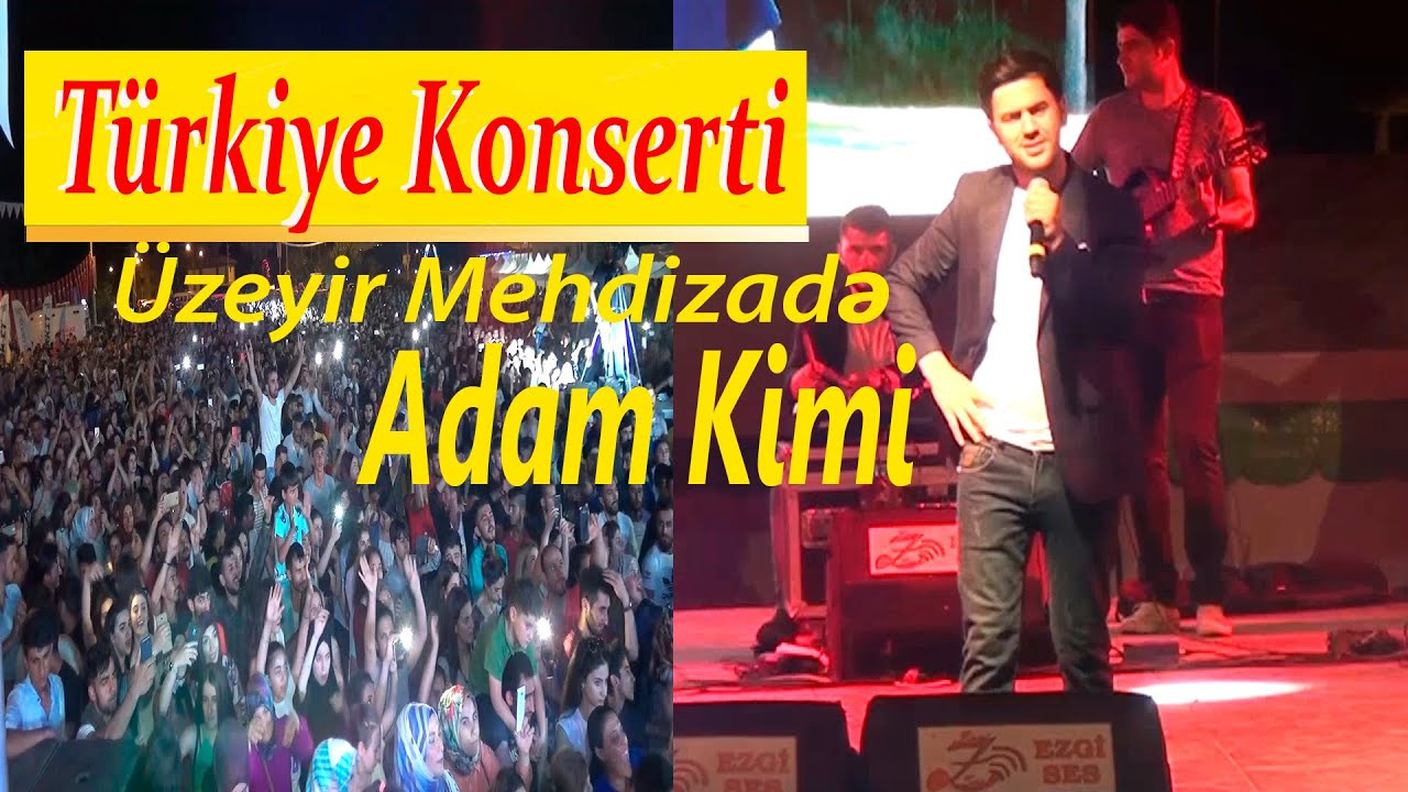 Uzeyir Mehdizade - Adam Kimi (Türkiye Konserti 2019)