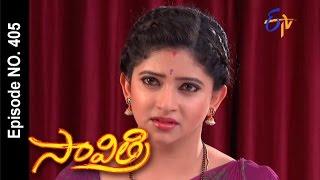 Savithri - 20th July 2016- సావిత్రి – Full Episode No 405