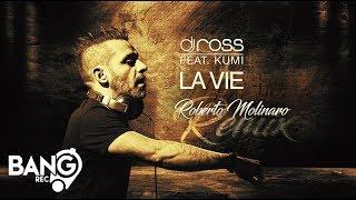 DJ ROSS feat. Kumi - La Vie (Roberto Molinaro Remix)