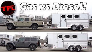 What Tows Better - a Gasoline Jeep Gladiator or a Diesel Jeep Wrangler?