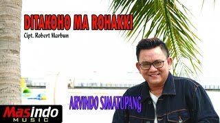 Gambar cover Arvindo Simatupang - Ditakoho Ma Rohakki