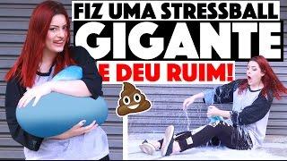 FIZ UMA STRESSBALL GIGANTE E OLHA NO QUE DEU... AHUSHA | KIM ROSACUCA