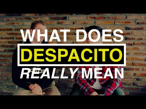 What does DESPACITO mean???