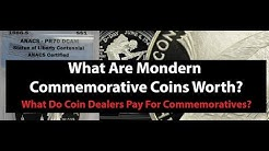 Modern Commemorative Coin Value - How Much Dealers Pay - How Much They Sell For