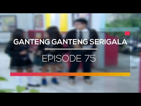 Ganteng Ganteng Serigala - Episode 75