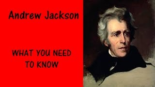 President ANDREW JACKSON - What You Need to Know - Facts