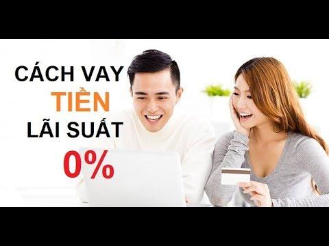 Vay Tiền Nhanh Lãi Suất 0% - Trời Ơi Tin Được Không