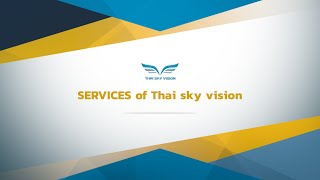 Services of Thai Sky Vision