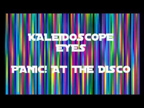 Kaleidoscope Eyes - Panic! at the Disco Lyrics