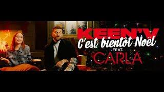 Keen'V feat Carla - C'est bientôt Noël (Clip officiel)