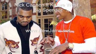 Watch Nick Cannon Big Spender Ft Kanye West video