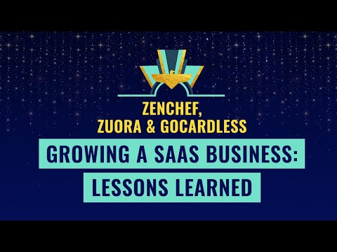 Growing a SaaS business: Lessons learned from Zenchef, Zuora & GoCardless